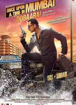 Once Upon a Time in Mumbai Dobaara! movie poster