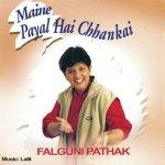 Maine Payal Hai Chhankai album artwork