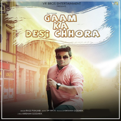 Gaam Ka Desi Chhora album artwork