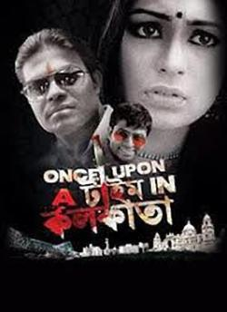 Once Upon a Time in Kolkata movie poster