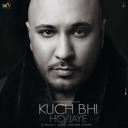 Kuch Bhi Ho Jaye album artwork
