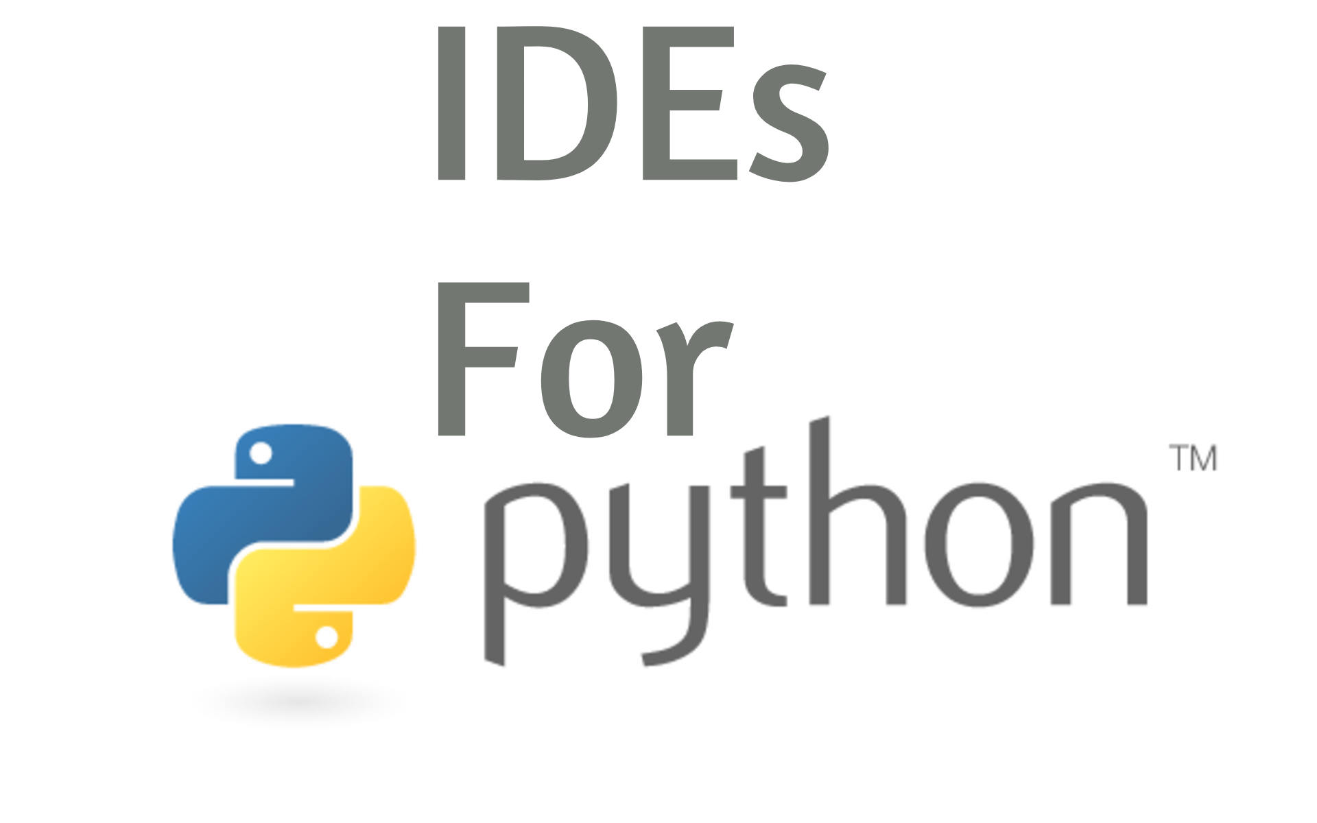 Best Python IDEs for Windows, Mac, Linux