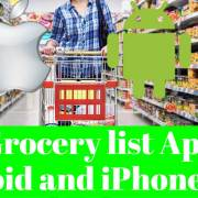 Best Grocery list Apps for Android and iPhone