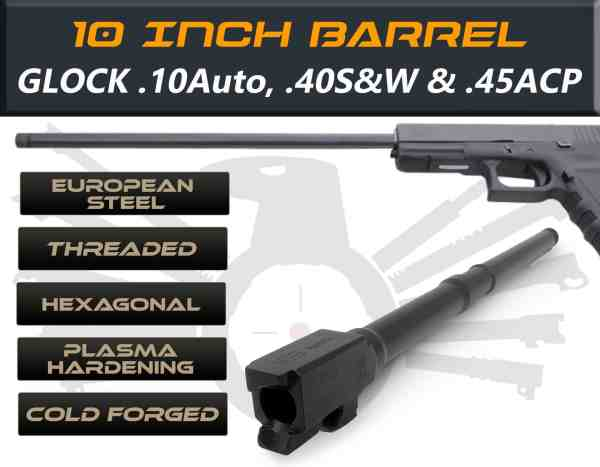 "Glock 23/32 .40 S&W caliber -10"" Threaded Barrel"