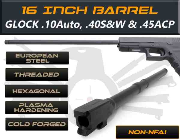 "Glock 41 .40S&W caliber -16"" Threaded Barrel"