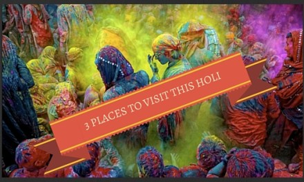 3 places to visit this Holi