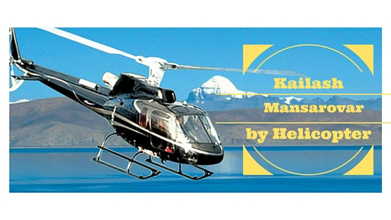 KAILASH MANSAROVAR TOUR BY HELICOPTER