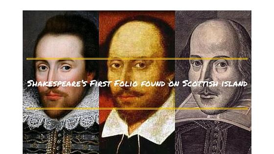 Shakespeare's First Folio found on Scottish island