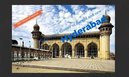 Hyderabad – A Sightseeing Cluster of the Old and the New