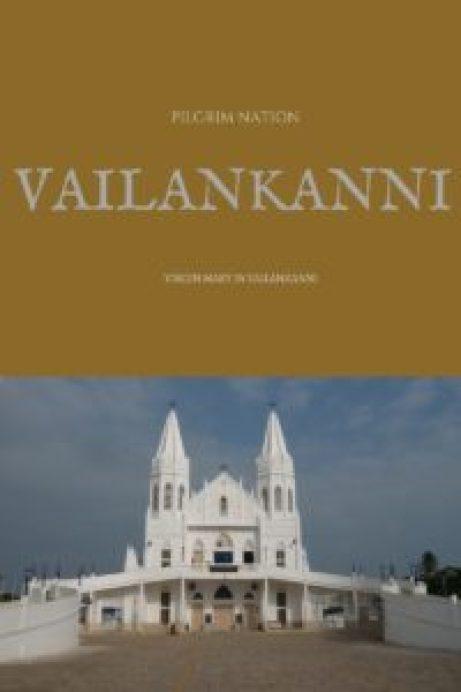 Pilgrim Nation- Vailankanni