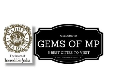 Gems of Madhya Pradesh: 5 Best Cities to Visit
