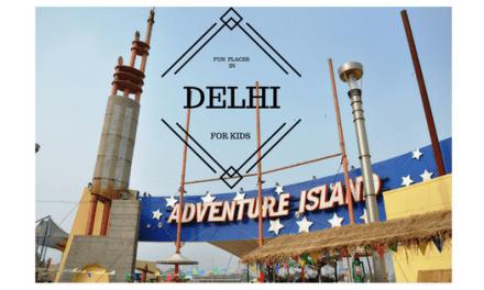 6 Fun Places for kids in Delhi