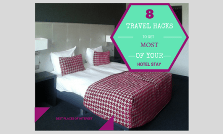 Eight Hacks to Get the Most Out of Your Hotel Stay