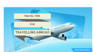 Travelling abroad from #India #travel tips