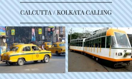 Calcutta / Kolkata calling