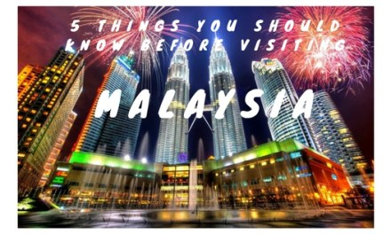 5 Things You Should Know Before Visiting Malaysia