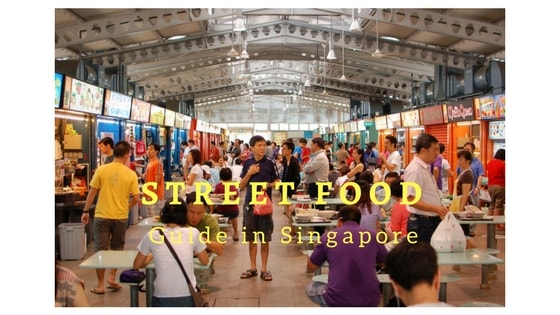 Street food guide in Singapore