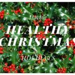 Having Healthy Christmas Holidays