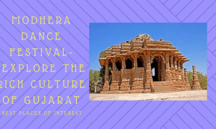 Modhera Dance Festival-  Explore the Rich Culture of Gujarat