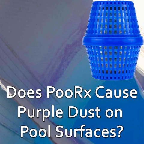 After Installing PoolRx I See Purple Dust on Swimming Pool Surfaces