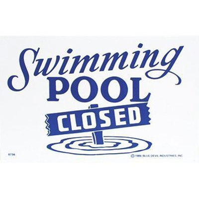 "Valterra Swimming Pool Closed Sign 18"" x 12"" B8736"