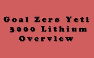 Goal Zero Yeti 3000 Lithium