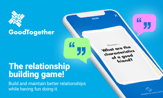 """Newly Launched """"Good Together Game"""" App Provides Opportunity for Meaningful Connections in as Little as 3, 5 or 7 Minutes"""