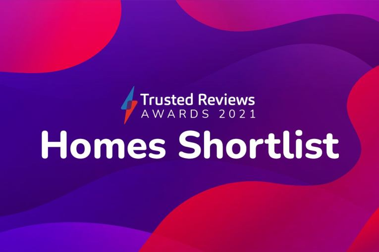 Trusted Reviews Awards 2021: Find out who made the Home shortlist
