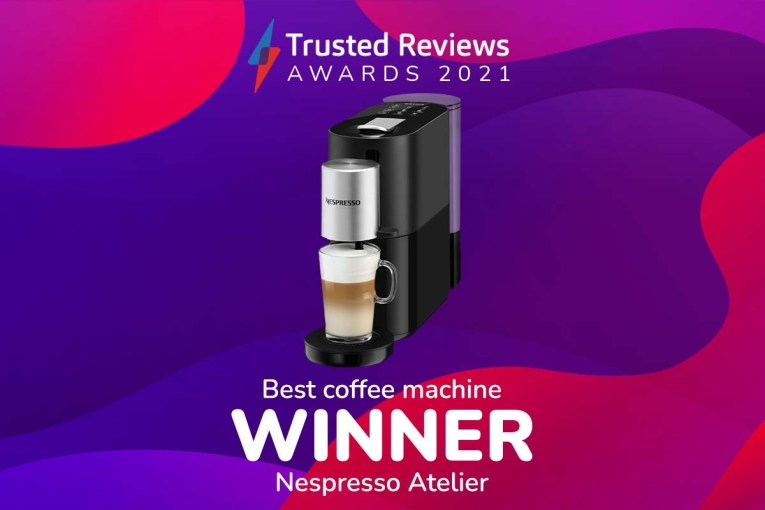 Trusted Reviews Awards 2021: The Nespresso Atelier wins Best Coffee Machine