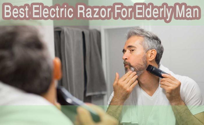 Electric Razor For Elderly Man