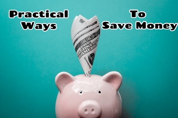 6 Practical Ways To Save Money Each Month