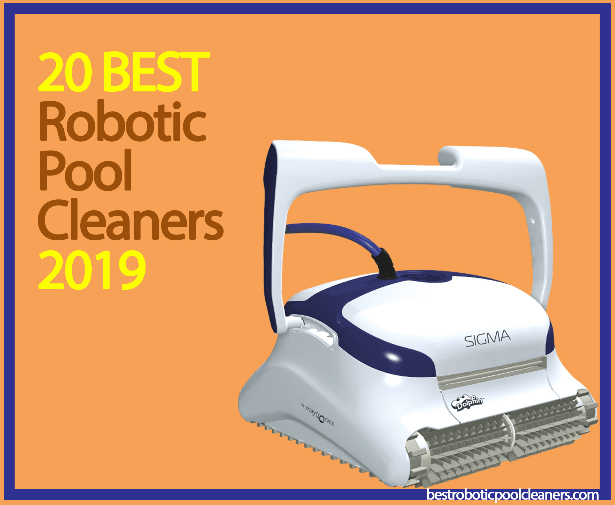 20 Best Robotic Pool Cleaners For 2019 Best Robotic Pool