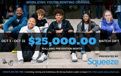 Squeeze.COM Supports Be Strong With $25,000 Match Giving Fundraiser for Bullying Prevention Month