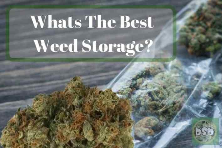 Best Weed Storage