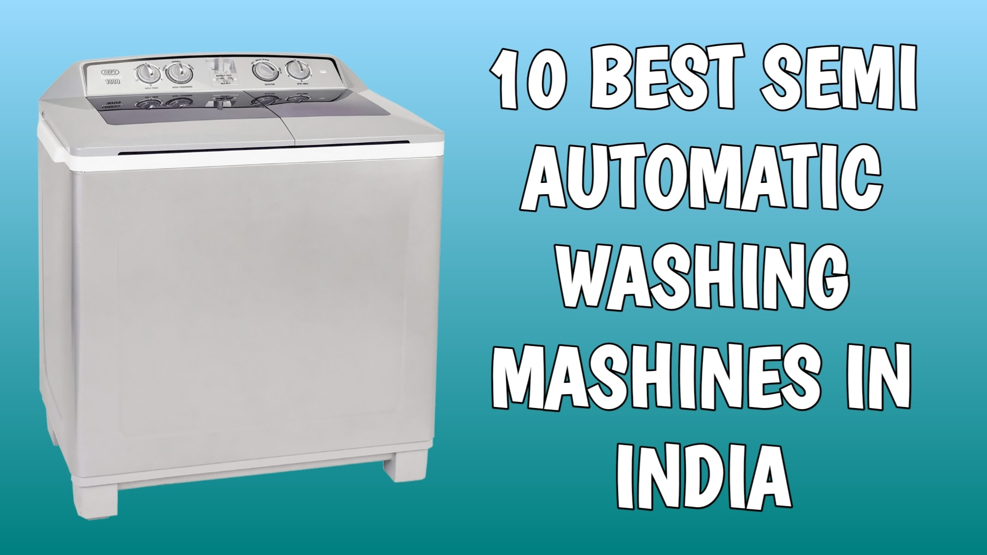 10 Best Semi Automatic Washing Machines in India 2020