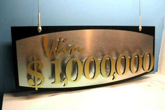 Custom Sign Design - Win A Million Dollars In Our Casino