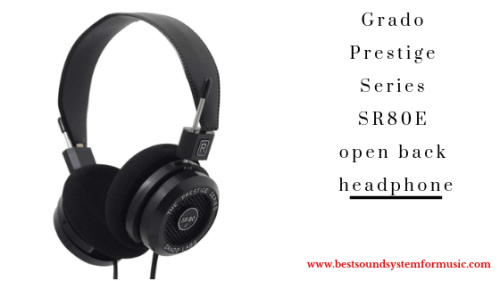 Grado Prestige Series SR80E open back headphones
