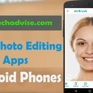 Free Best Photo Editing Apps for Android Phones 2018