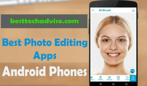 Free Best Photo Editing Apps for Android Phones 2019