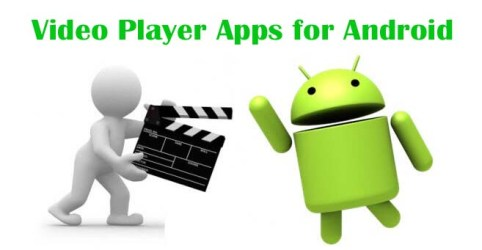 Best Video Player Apps for Android 2019