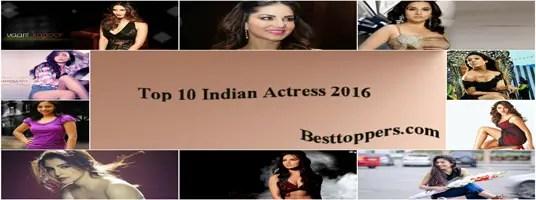 Top 10 Indian Actress 2016