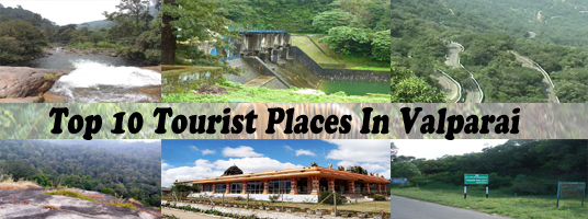 Top 10 Tourist Places in Valparai