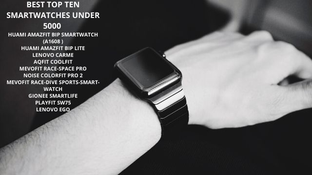 BEST-TOP-TEN-SMARTWATCHES-UNDER-5000-IN-2020