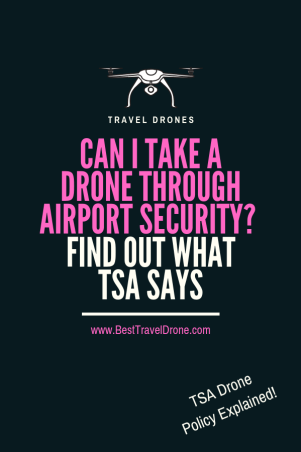 Can I take a Drone Through Airport Security