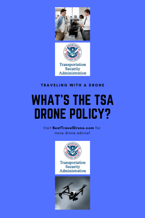 What is the TSA Drone policy 2