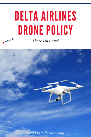 Image of a white drone and text saying delta airlines drone policy