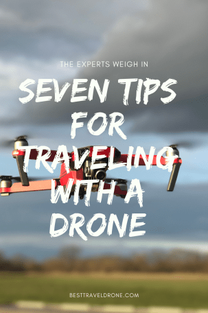 Image of red drone flying with text saying 7 TIPS FOR TRAVELING WITH A DRONE