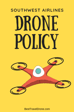 southwest drone policy