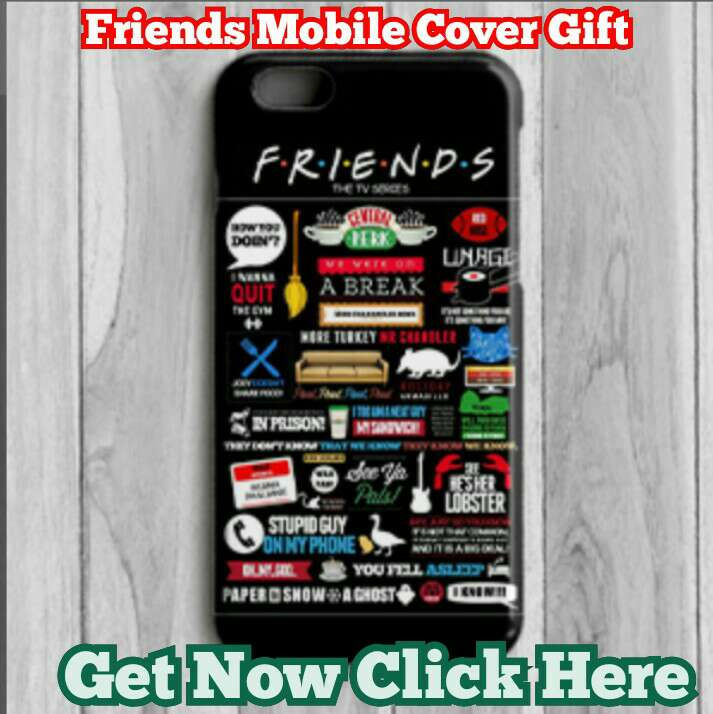 Friends Mobile Cover gift – Protect Your Mobile From Scratches And Dust