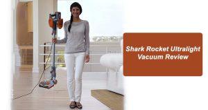 Shark Rocket Ultralight Vacuum Review